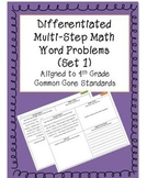 Differentiated Multi-step Math Word Problems with Graphic Organizer (Set 1)