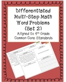 Differentiated Multi-step Math Word Problems 4th Grade Common Core (Set 2)