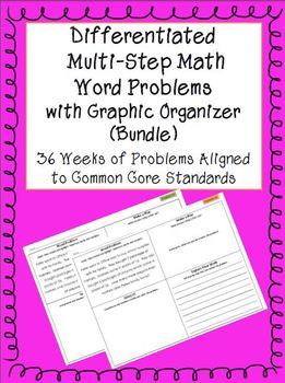 Differentiated Multi-step Math Word Problems with Graphic Organizer (Bundle)