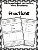Differentiated Multi-step Word Problems- Fractions