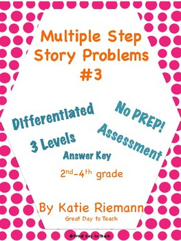 Differentiated Multiple Step Story Problem