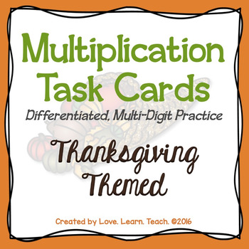 Differentiated Multiplication Task Cards with a Thanksgivi