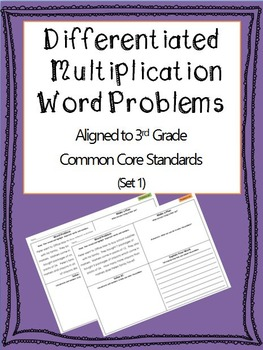 Differentiated Multiplication Word Problems 3rd Grade Comm
