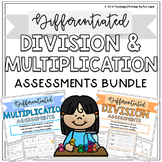 Differentiated Multiplication and Division Assessments BUNDLE