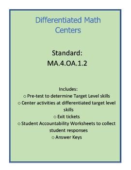 Differentiated Multiplicative/Additive Comparison Math Centers - MA.4.OA.A.2