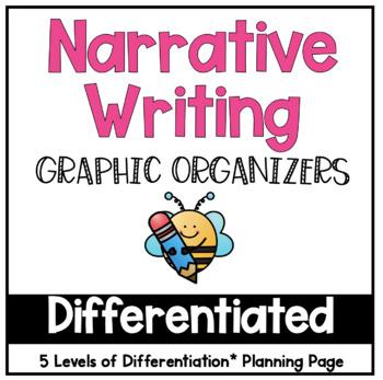 Differentiated Narrative Graphic Organizers