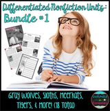 Differentiated Nonfiction Animal Units- Bundle #1