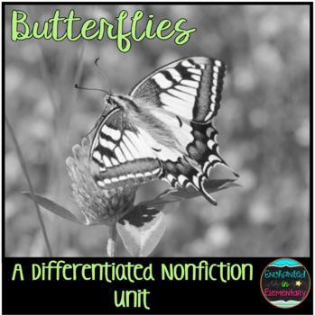 Differentiated Nonfiction Unit: Butterflies