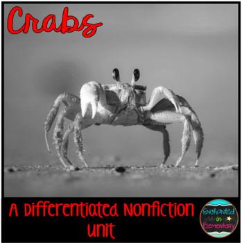 Differentiated Nonfiction Unit: Crabs