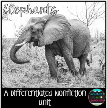 Differentiated Nonfiction Unit: Elephants