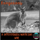 Differentiated Nonfiction Unit: Kangaroos