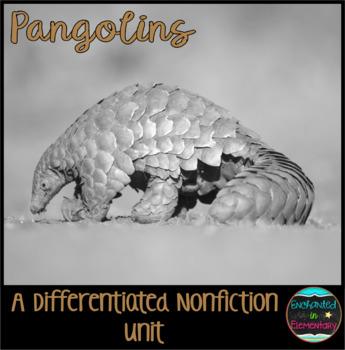 Differentiated Nonfiction Unit: Pangolins