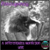 Differentiated Nonfiction Unit: Porcupines