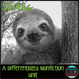 Differentiated Nonfiction Unit: Sloths