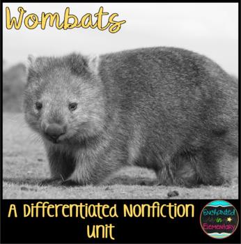 Differentiated Nonfiction Unit: Wombats