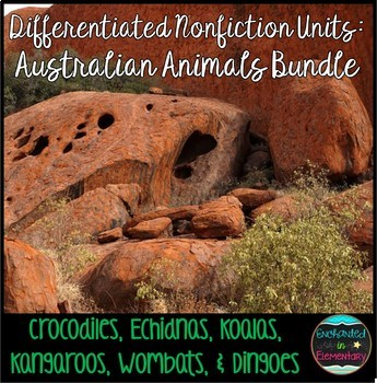 Differentiated Nonfiction Units: Australian Animals Bundle
