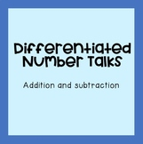 Differentiated Number Talks- Addition and Subtraction