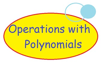 Differentiated Operations with Monomials and Polynomials Worksheets