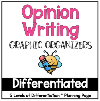 Differentiated Opinion Graphic Organizers