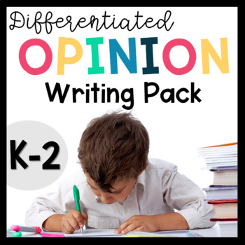 Opinion Writing-Writing Prompts, Activities, and Graphic Organizers