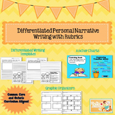 Differentiated Personal Narrative  Writing with Rubrics