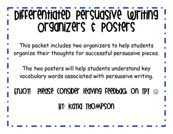 Differentiated Persuasive Writing Organizers and Posters