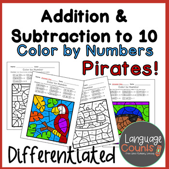 Differentiated Pirate Color by Number to 10- Addition, Subtraction, or Both!