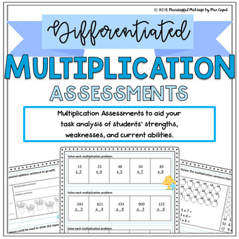 Differentiated Multiplication Assessments: Pre/Post Tests & Grouping Guides!