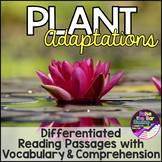 Differentiated Plant Adaptations Reading Passages, Vocabul