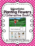 Differentiated Planting Flowers Interactive Book