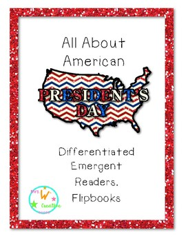 Differentiated President's Day Emergent Readers