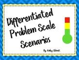 Differentiated Problem Scale Scenarios