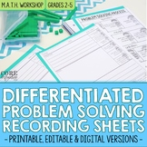 Differentiated Problem Solving Recording Sheets - Editable