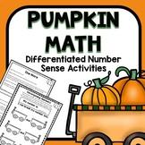 Differentiated Pumpkin Number Sense Math Activities for Pr