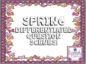 Differentiated Question Scenes BUNDLE