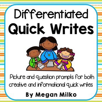 Differentiated Quick writes