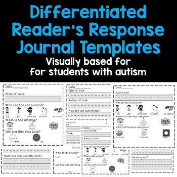 Differentiated Reader's Response Journal Templates for students with autism