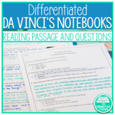 Differentiated Reading Comprehension Passage and Questions: Da Vinci's Notebooks