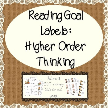 Differentiated Reading Goal Labels: Higher Order Thinking