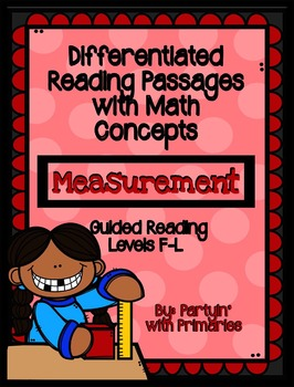 Differentiated Reading Passages with Math Concepts: Measurement