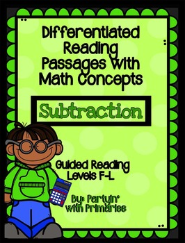 Differentiated Reading Passages with Math Concepts: Subtraction