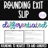 Differentiated Rounding Exit Tickets