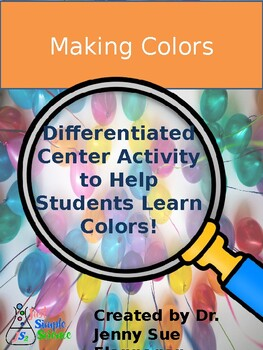 Differentiated Science Centers for Sorting and Making Colors