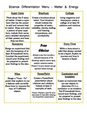 Differentiated Science Menu - Matter and Energy