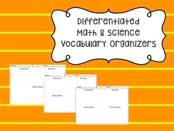 Differentiated Science and Math Vocabulary Organizers (Freebie)