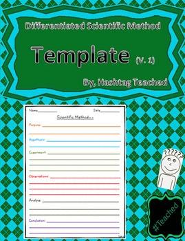 Differentiated Scientific Method Template (Version 1)