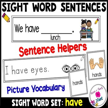 Sight Word Sentence Frames Helpers- Word Set: have