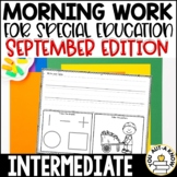 Intermediate Special Education Morning Work: September Edi