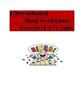 Differentiated Sight Word Bingo PK-3