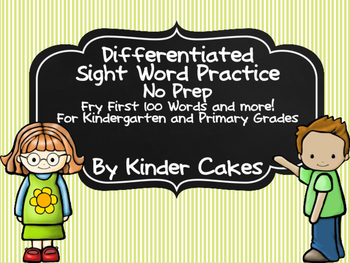 Differentiated Sight Word Practice Fry 1st 100 Words for K